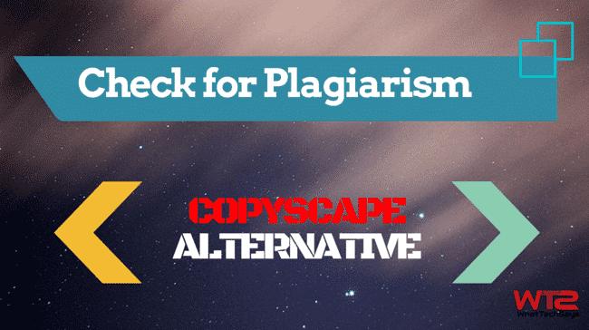 Copyscape Alternative to Check Plagiarism
