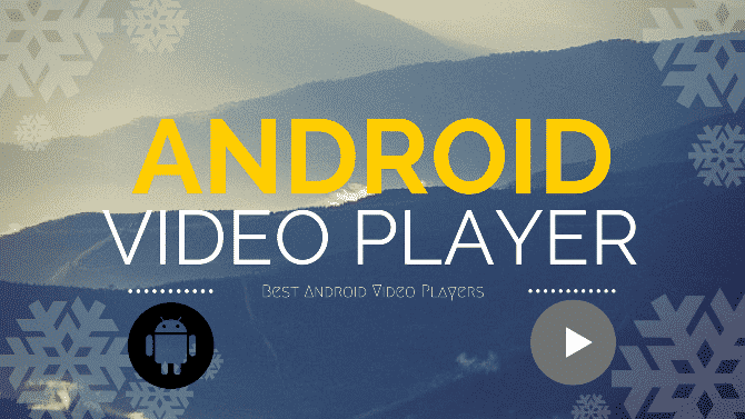 Best Video Player For Android 2018
