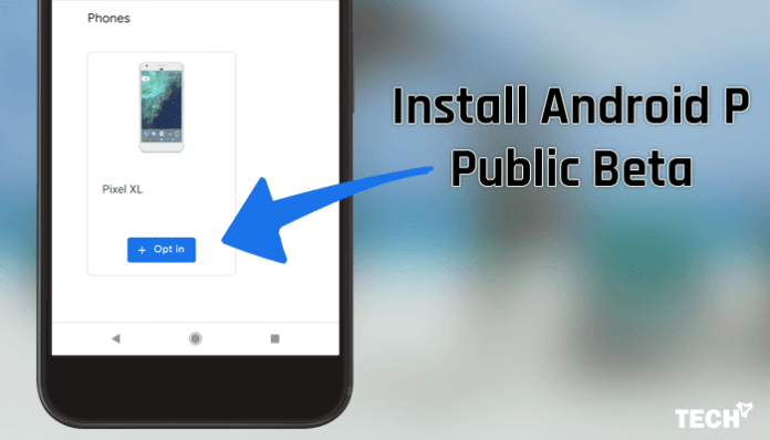 Install Android P Public Beta