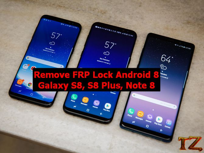 bypass FRP lock on S8/S8 Plus/ Note 8