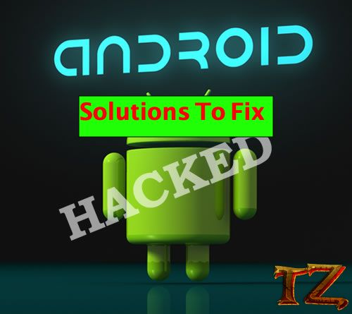 fix your Android is hacked