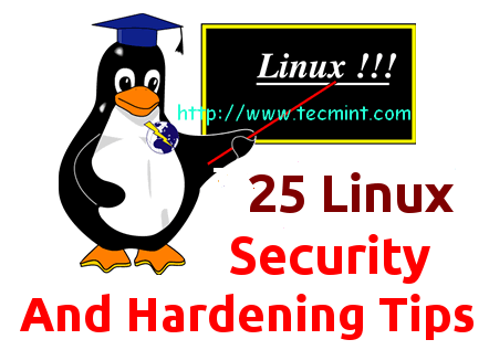 Linux Security and Hardening Tips