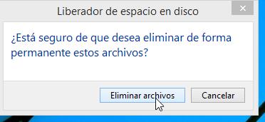 """Cómo liberar espacio en el disco duro -  Dale click al botón """"Eliminar archivos"""""""
