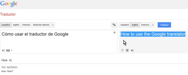 Traducción de texto de español a inglés en cómo usar el traductor de Google en español