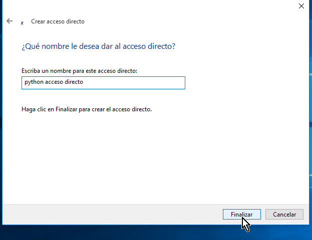 Dándole nombre al nuevo acceso directo y botón Finalizar en cómo crear un acceso directo en Windows 10
