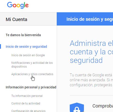Opción Aplicaciones y sitios conectados en cómo permitir aplicaciones menos seguras en mi cuenta de Google