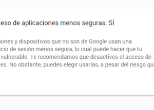 Cómo permitir aplicaciones menos seguras en mi cuenta de Google