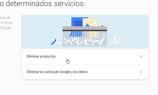 Selecciona Eliminar productos en cómo eliminar una cuenta de Gmail