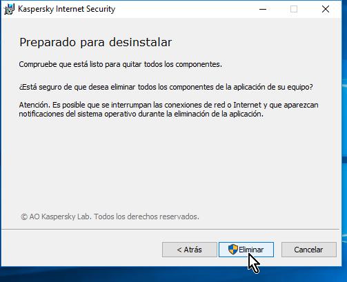 Botón Eliminar para proceder con la desinstalación en cómo desinstalar el antivirus Kaspersky Internet Security - Multidispositivos 2016 en Windows 10