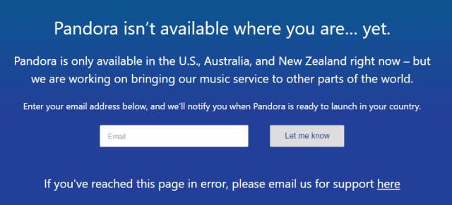 Mensaje de que el servicio de Pandora no está disponible en cómo acceder la música de Pandora si está bloqueado en tu país