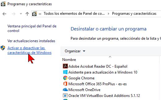 Accediendo desde Programas y características en cómo activar o desactivar las características de Windows 10