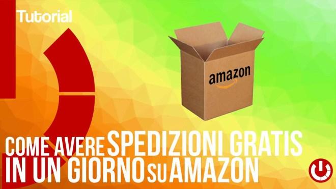 Come avere spedizioni gratis in un giorno su Amazon amazon prime video amazon music amazon foto amazon prime