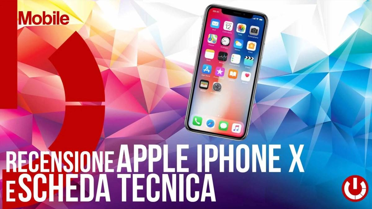 Recensione Apple iPhone X e scheda tecnica