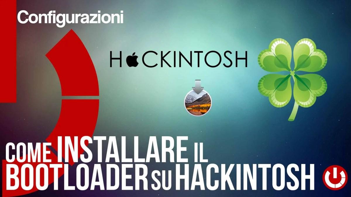 Come installare il Bootloader su Hackintosh