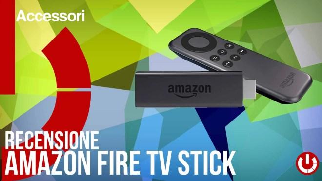 Recensione amazon fire tv stick