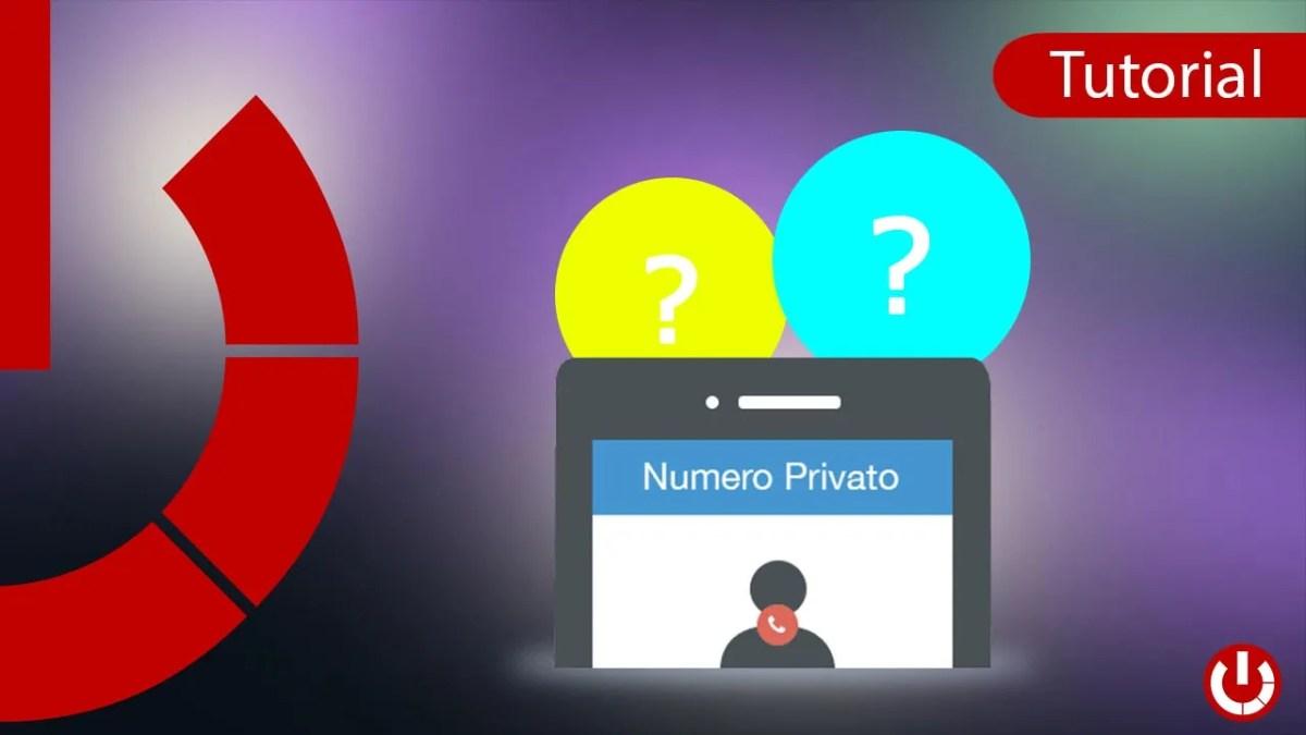 Come scoprire chi ti chiama con un numero nascosto gratis
