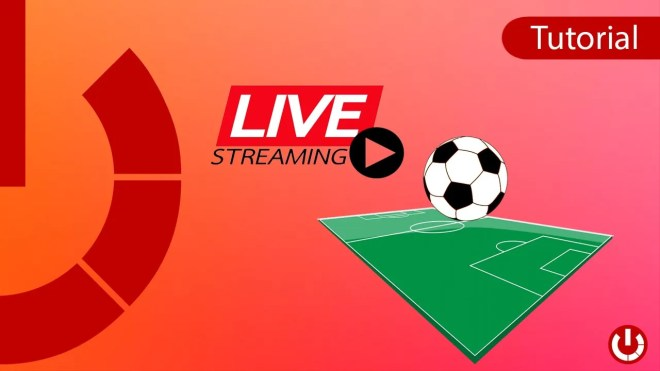 Calcio in Live streaming gratis e da qualsiasi posto!