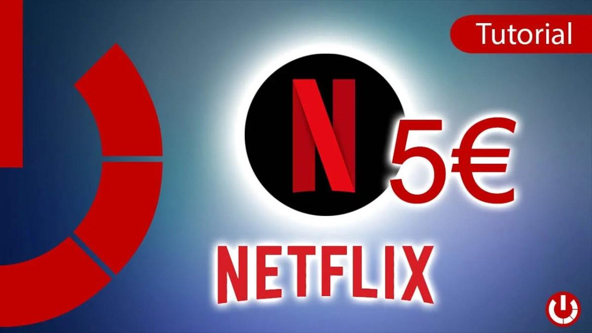 Come avere Netflix Premium a soli 5€ al mese
