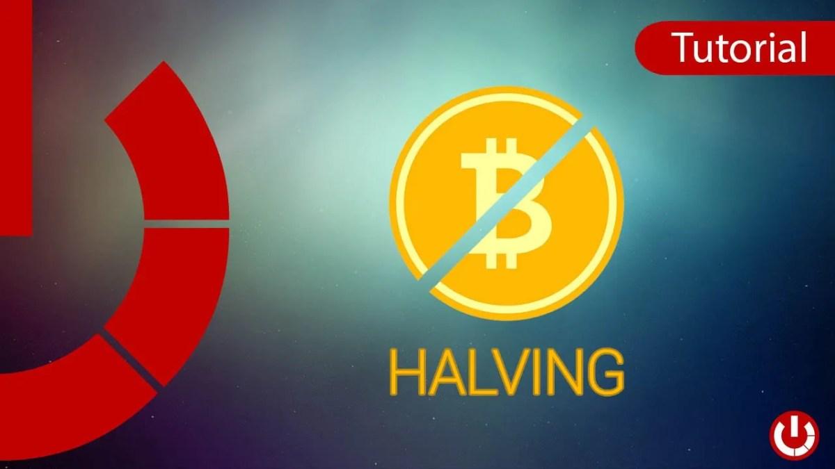 Halving del Bitcoin - Di cosa si tratta?