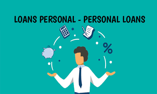 Loans Personal – How to Get Approved for Personal Loans | Rates