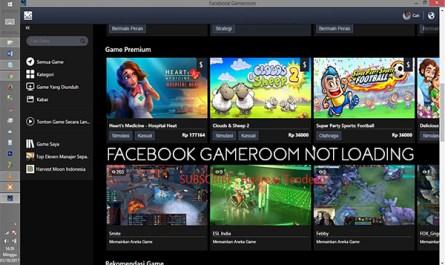 Facebook Gameroom not Loading