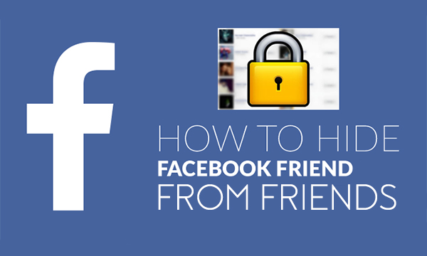 How Do You Hide Friends On Facebook