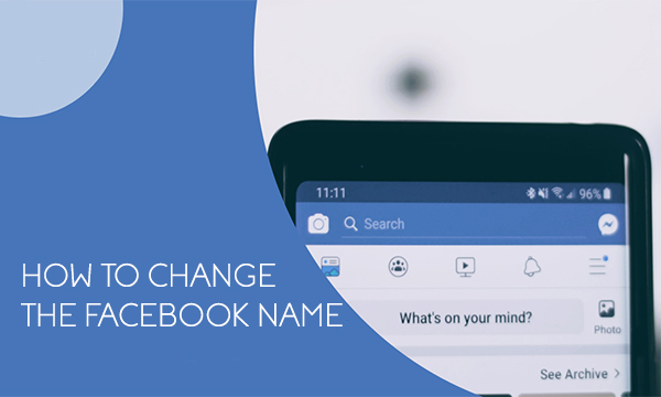 How to change the Facebook Name – Facebook Name Change | Steps