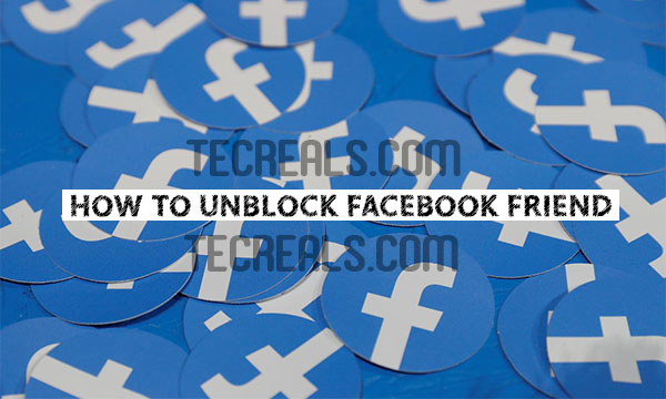 How To Unblock Facebook Friend – How to Unblock Friends on Facebook | How to Unblock Friends on Facebook