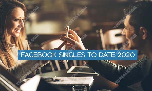 Facebook Singles to Date 2020 – Dating on Facebook for Singles | Facebook Hooking UP Singles Near Me