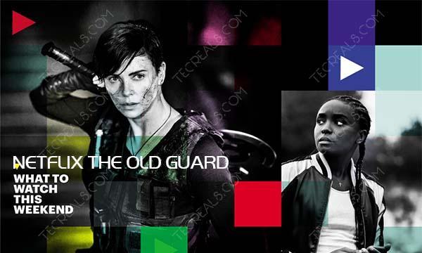 "Netflix ""The Old Guard"" Original Movie – Netflix Must-Watch Movie"