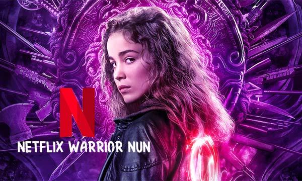 """Netflix """"Warrior Nun"""" Original Series – Netflix Original TV Series"""