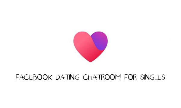 Facebook Dating Chatroom for Singles