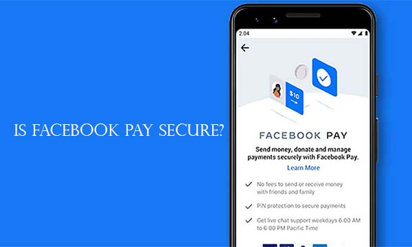 Is Facebook Pay Secure