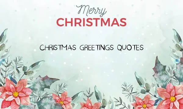 Christmas Greetings Quotes