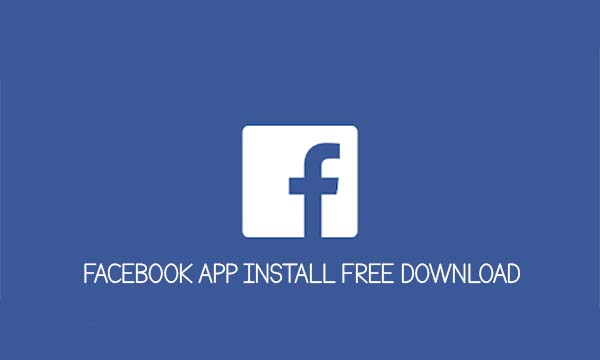 Facebook App Install Free Download