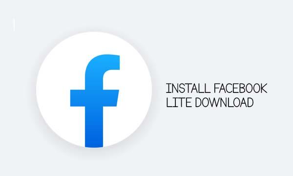 Install Facebook Lite Download