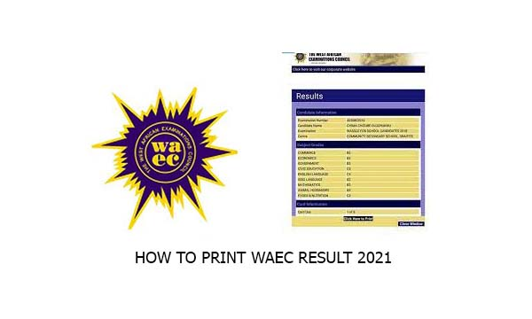How to Print WAEC Result 2021