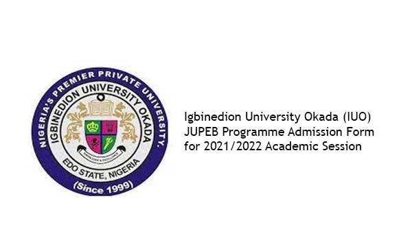 Igbinedion University Okada (IUO) JUPEB Programme Admission Form for 2021/2022 Academic Session