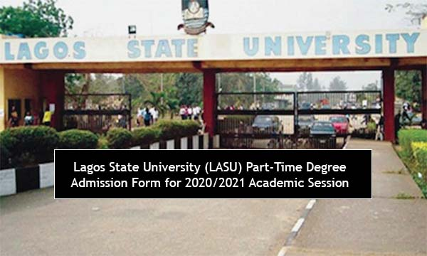 Lagos State University (LASU) Part-Time Degree Admission Form for 2020/2021 Academic Session