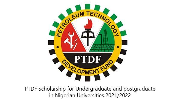 PTDF Scholarship for Undergraduate and postgraduate in Nigerian Universities 2021/2022