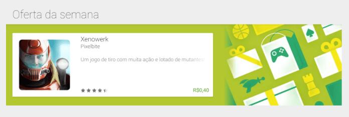 Oferta da Semana Google Play  Oferta da Semana: Xenowerk por apenas R$ 0,40 na Google Play oferta