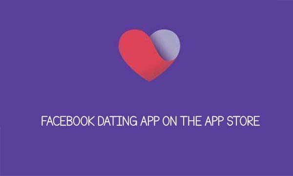 Facebook Dating App on the App Store