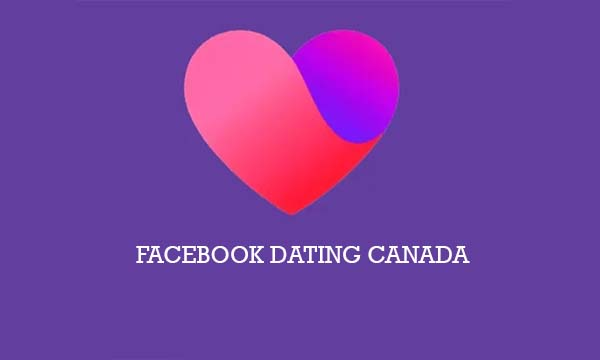 Facebook Dating Canada