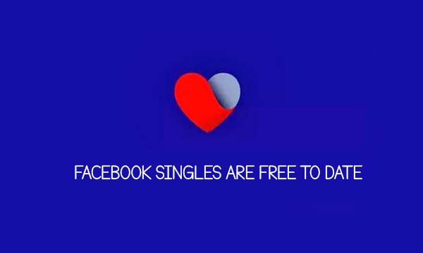 Facebook Singles Are Free To Date