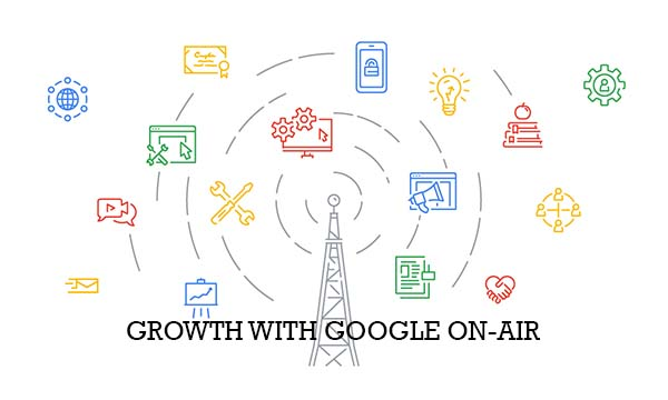 Growth With Google On-Air