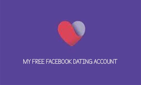 My Free Facebook Dating Account