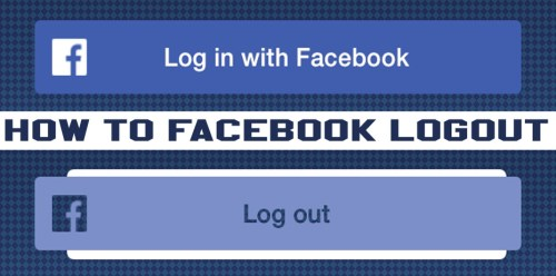 How to Facebook Logout