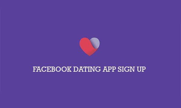 Facebook Dating App Sign Up