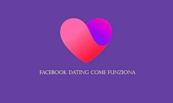 Facebook Dating Come Funziona