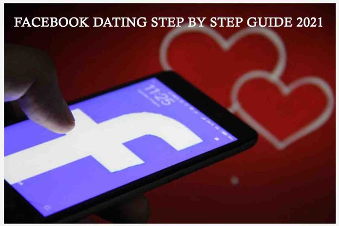 Facebook Dating Step by Step Guide 2021